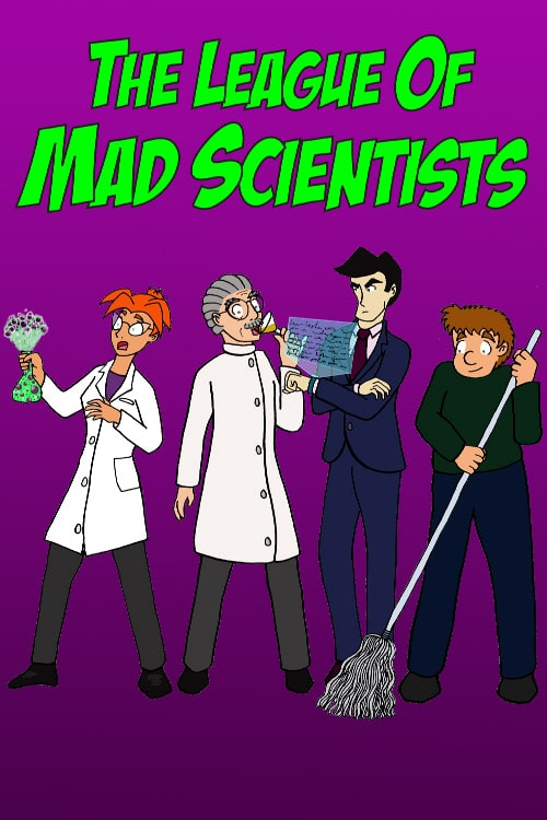 The League of Mad Scientists